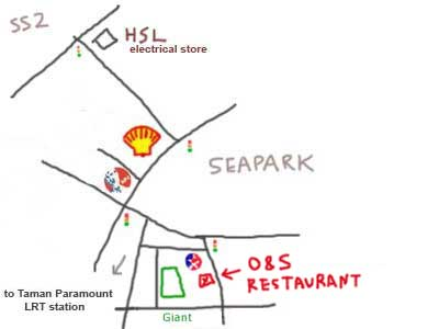 O &amp; S Restaurant, map to Seapark, PJ